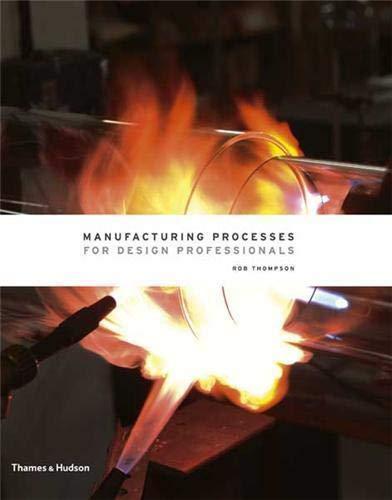 9780500513750: Manufacturing Processes for Design Professionals