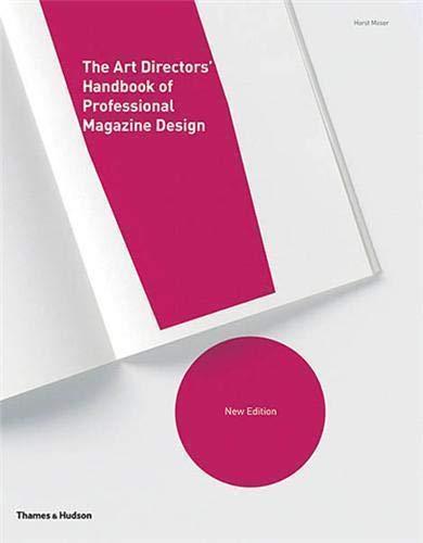 9780500513873: The Art Directors' Handbook of Professional Magazine Design (2nd ed) /Anglais