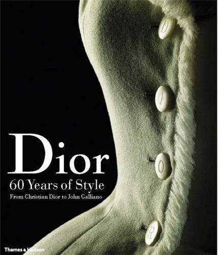 9780500513897: Dior: 60 Years of Style: from Christian Dior to John Galliano