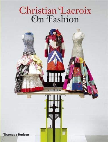 9780500513910: Christian Lacroix on Fashion