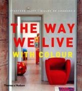 9780500513927: The Way We Live: With Colour