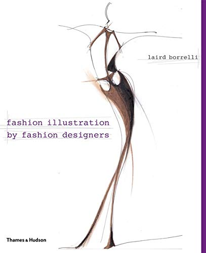 9780500513972: Fashion Illustration by Fashion Designers