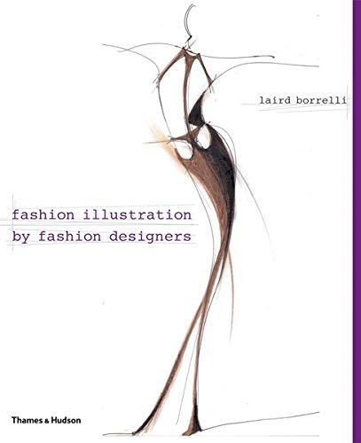 9780500513972: Fashion Illustration by Fashion Designers