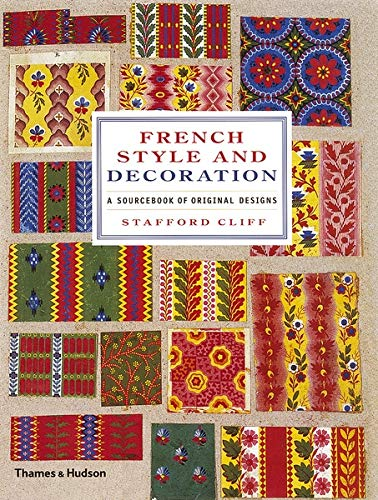 9780500514009: French Style and Decoration: A Sourcebook of Original Designs