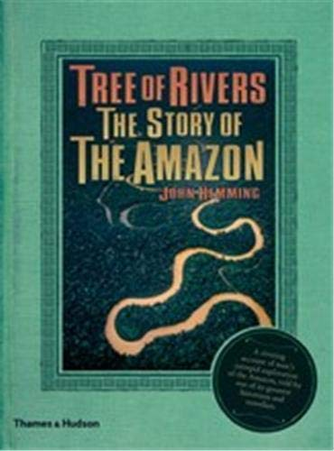 9780500514016: Tree of Rivers: The Story of the Amazon