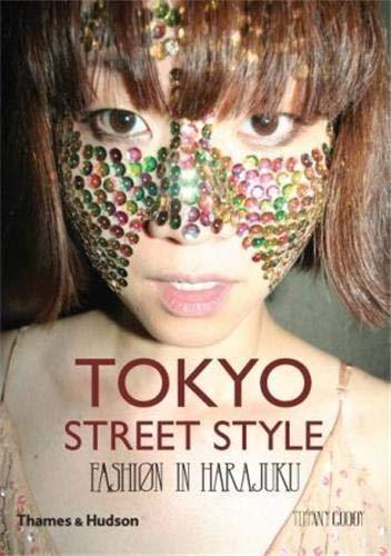 9780500514030: Tokyo Street Style: Fashion In Harajuku
