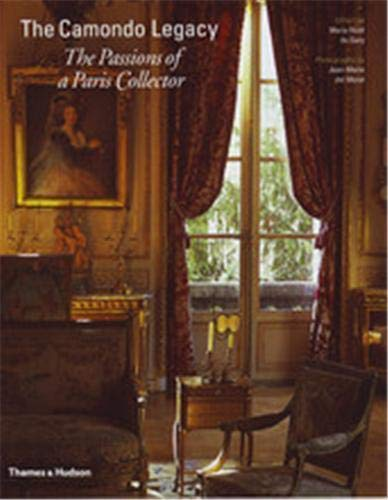 9780500514108: The Camondo Legacy: The Passions of a Paris Collector
