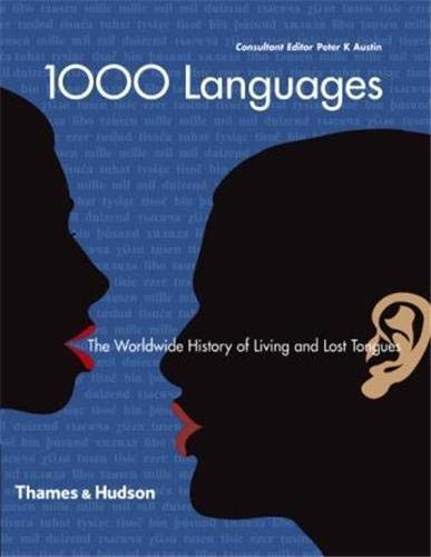 9780500514115: 1000 Languages : The Worldwide History of Living and Lost Tongues