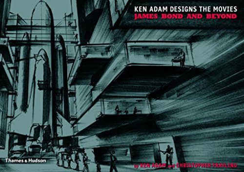 9780500514146: Ken Adams Designs the Movies: James Bond and Beyond