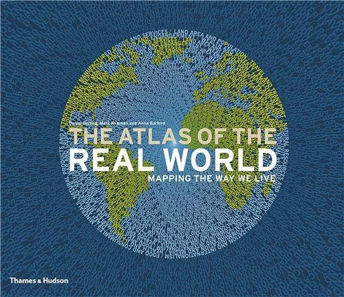 9780500514252: The Atlas of the Real World: Mapping the Way we Live