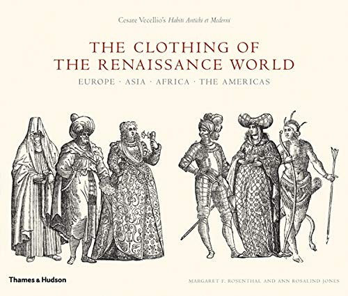 9780500514269: The Clothing of the Renaissance World: Europe - Asia - Africa - The Americas