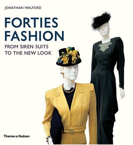 9780500514290: Forties Fashion: From Siren Suits to the New Look