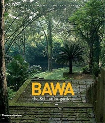 9780500514467: Bawa: The Sri Lanka Gardens