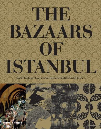 9780500514474: The Bazaars of Istanbul