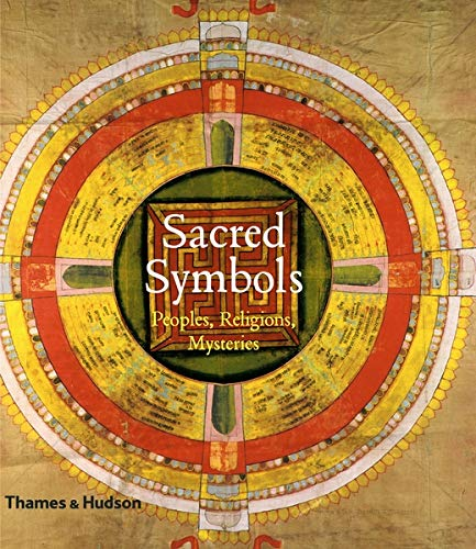 9780500514559: Sacred Symbols: Peoples, Religions, Mysteries