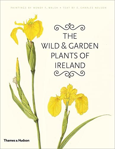 The Wild and Garden Plants of Ireland (0500514569) by E. Charles Nelson