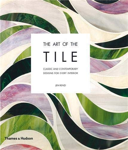 9780500514795: Art of the Tile: Classic and Contemporary Designs