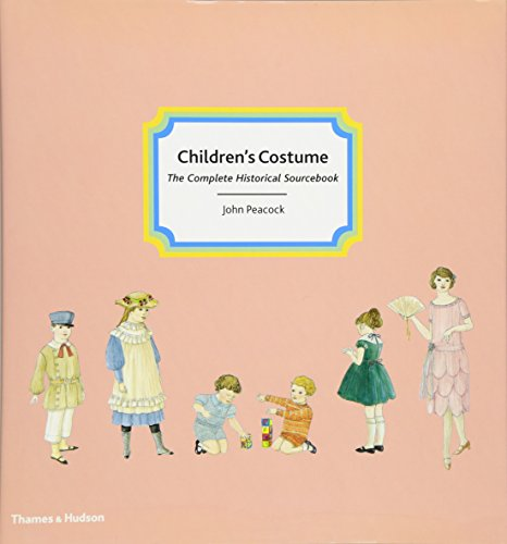 9780500514887: Children's Costume: The Complete Historical Sourcebook