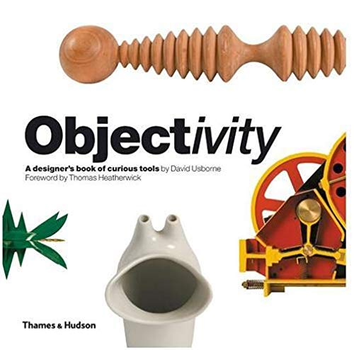 9780500515013: Objectivity: A Designer's Book of Curious Tools