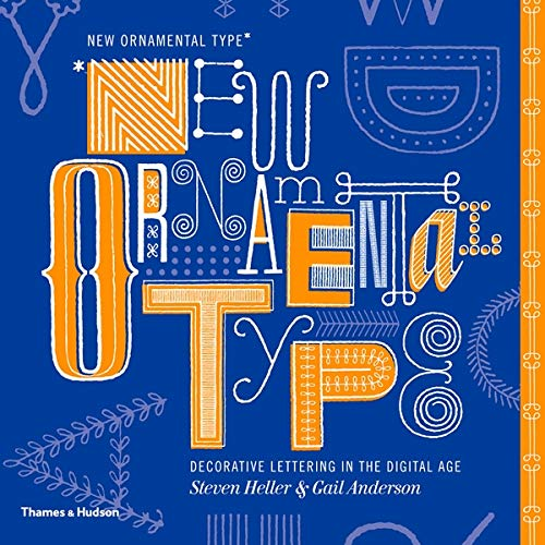 9780500515020: New Ornamental Type: Decorative Lettering in the Digital Age
