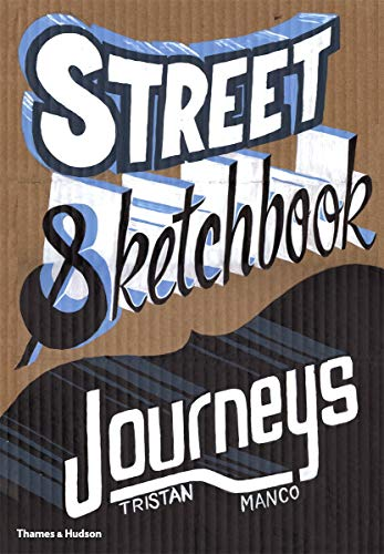 9780500515150: Street Sketchbook: Journeys (Street Graphics/Street Art)