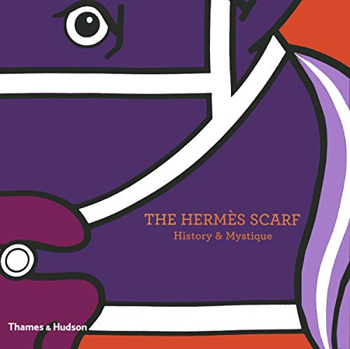 The Hermes Scarf 9780500515181 A sumptuous selection of Herme`s scarves chosen from seven decades of creative innovation. The Herme`s scarf is a style icon. Worn by ro