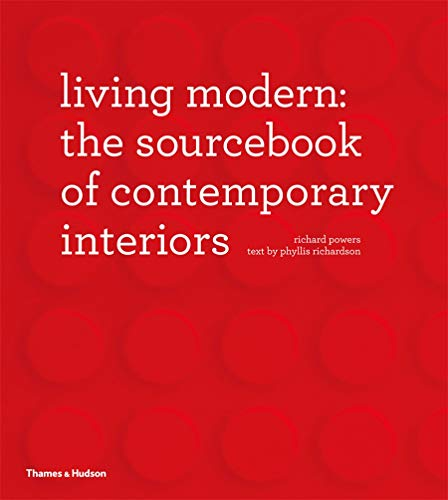 9780500515259: Living Modern: The Sourcebook of Contemporary Interiors