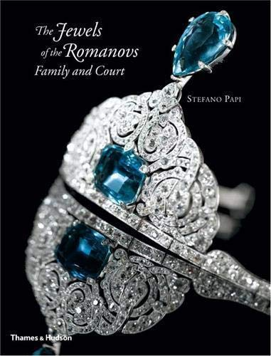 9780500515327: The Jewels of the Romanovs: Family and Court