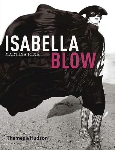 Isabella Blow: Rink, Martina; Treacy, Philip