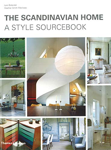 The Scandinavian Home: A Style Sourcebook: Lars Bolander, Heather