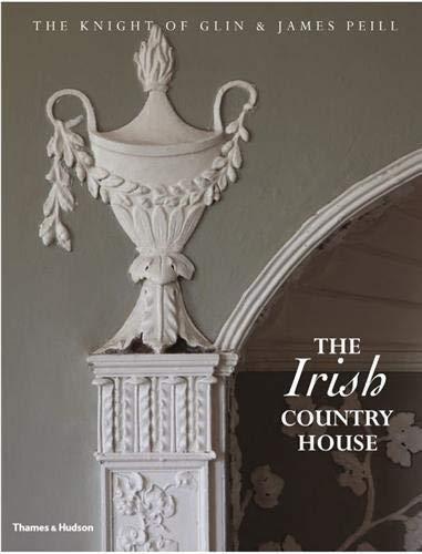 9780500515471: The Irish Country House