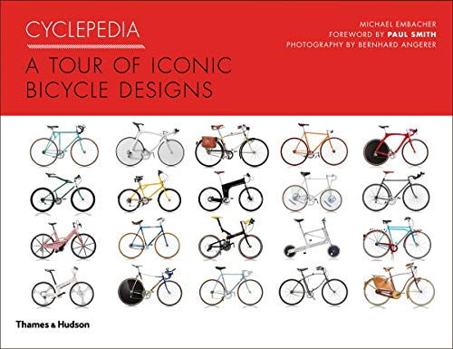 9780500515587: Cyclepedia: A Tour of Iconic Bicycle Designs