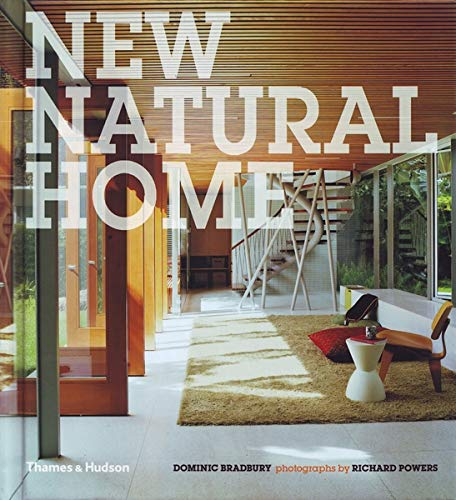 9780500515617: New Natural Home: Designs for Sustainable Living