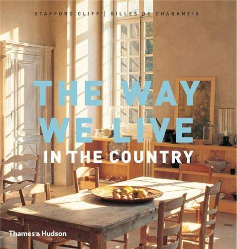 9780500515679: The way we live in the country /anglais