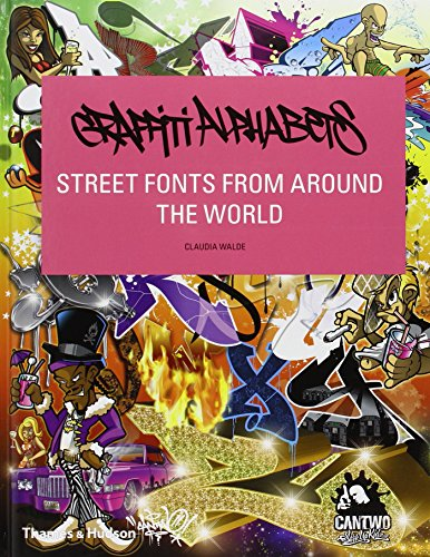 9780500515693: Graffiti Alphabets: Street Fonts from Around the World