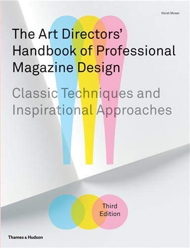 9780500515730: The Art Directors' Handbook of Professional Magazine Design: Classic Techniques and Inspirational Approaches