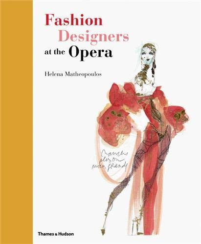 9780500515761: Fashion Designers at the Opera