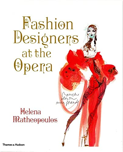 Fashion Designers at the Opera (050051576X) by Matheopoulos, Helena