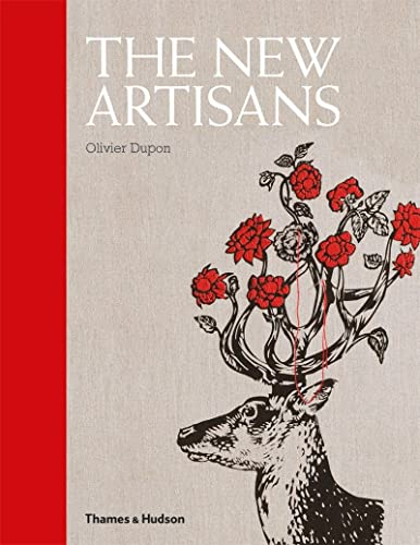 9780500515853: The New Artisans: Handmade Designs for Contemporary Living