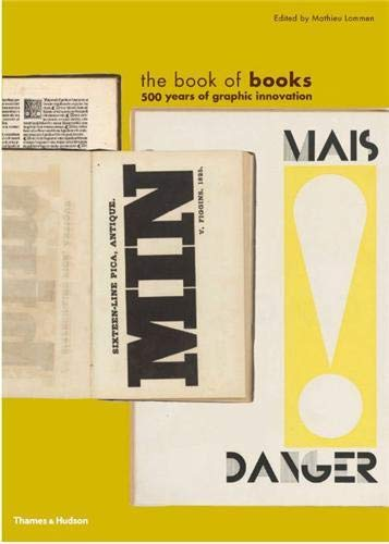 The Book of Books: 500 Years of Graphic Innovation: Mathieu Lommen