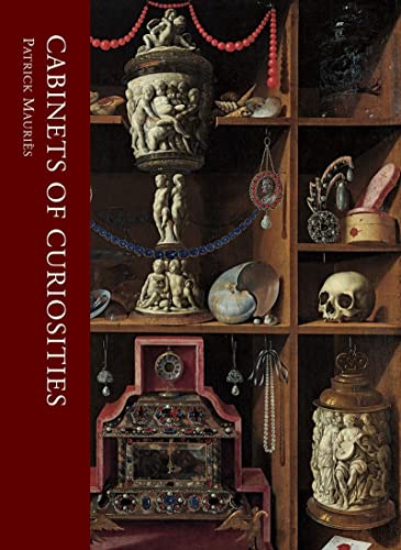 Cabinets of Curiosities (Hardcover): Patrick Mauries
