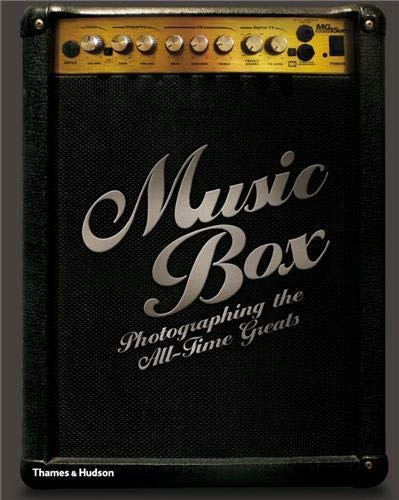 9780500516003: Musicbox: Photographing the All-Time Greats