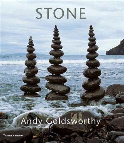 9780500516010: Stone: Andy Goldsworthy