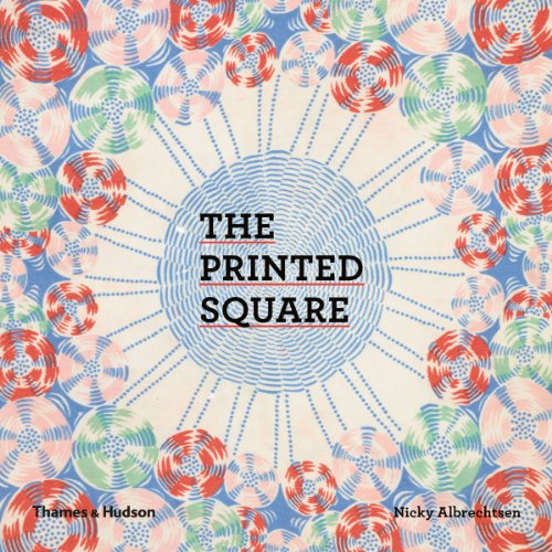 9780500516096: Printed Square: Vintage Handkerchief Patterns for Fashion and Design