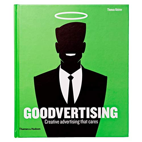 9780500516263: Goodvertising: Creative Advertising That Cares