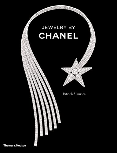 Jewelry by Chanel 9780500516287 Celebrating eighty years of Chanel jewelry from the iconic 1932 designs to the new 2012 anniversary collection Coco Chanel's passion for