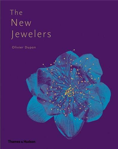 The New Jewelers: Dupon, Olivier
