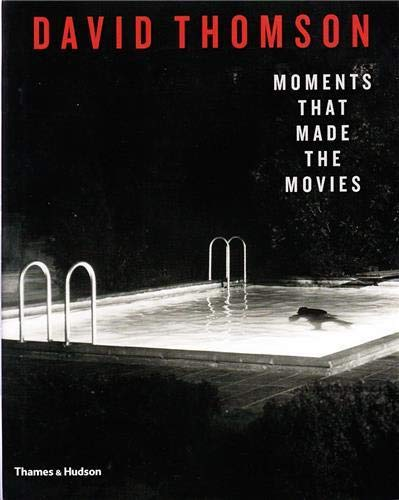 9780500516416: Moments that Made the Movies