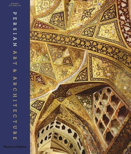 9780500516423: Persian Art & Architecture