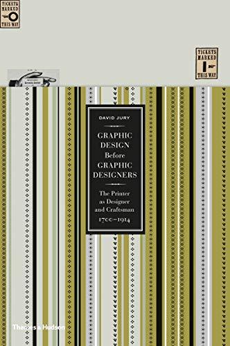 9780500516461: Graphic Design Before Graphic Designers: The Printer as Designer and Craftsman: 1700-1914